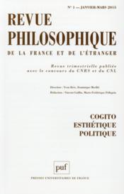 REVUE PHILOSOPHIQUE N.140/1 ; cogito, esthétique, politique - Couverture - Format classique