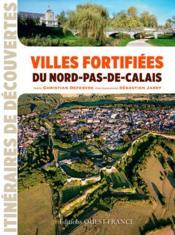 Villes fortifiées du Nord-pas-de-Calais - Couverture - Format classique
