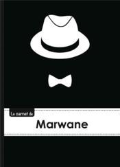 Le Carnet De Marwane - Lignes, 96p, A5 - Chapeau Et N Ud Papillon - Couverture - Format classique