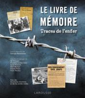 Le livre de mémoire ; traces de l'enfer - Couverture - Format classique