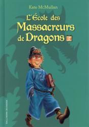 L'école des Massacreurs de dragons ; INTEGRALE VOL.2 ; T.4 A T.6 - Couverture - Format classique