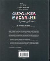 Le petit Larousse ; cupcakes, macarons et petits gâteaux ; édition collector - 4ème de couverture - Format classique