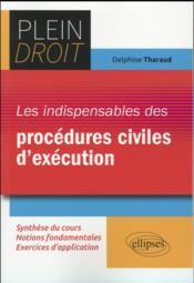 Les indispensables des procedures civiles d execution - Couverture - Format classique