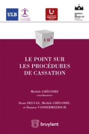 Le point sur les procédures de cassation - Couverture - Format classique