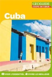 GEOguide coups de coeur ; Cuba - Couverture - Format classique