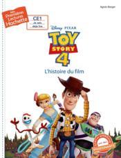 Mes premières lectures ; Toy Story 4 ; l'histoire du film - Couverture - Format classique