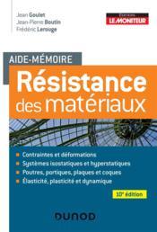 Aide-mémoire ; résistance des matériaux (10e édition) - Couverture - Format classique
