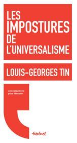 Les impostures de l'universalisme - Couverture - Format classique