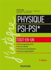 Physique PSI-PSI* ; tout-en-un (5e édition) - Couverture - Format classique