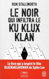 Le noir qui infiltra le Ku Klux Klan - Couverture - Format classique