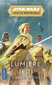 Star Wars - la Haute République ; la lumiére des jedi - Couverture - Format classique
