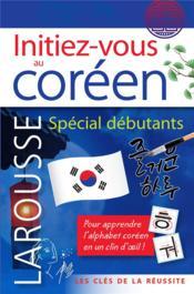Initiez-vous au coréen : spécial débutants - Couverture - Format classique