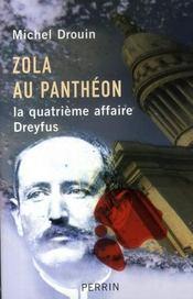 Zola au Panthéon ; la quatrième affaire Dreyfus - Intérieur - Format classique