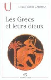 Les grecs et leurs dieux - pratiques et representations religieuses dans la cite a l'epoque classiqu - Couverture - Format classique