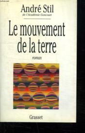 Le mouvement de la terre - Couverture - Format classique