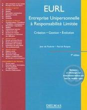Eurl ; Entreprise Unipersonnelle A Responsabilite Limitee ; Creation Gestion Evolution ; 9e Edition - Intérieur - Format classique