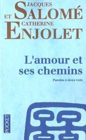 L'Amour Et Ses Chemins - Intérieur - Format classique