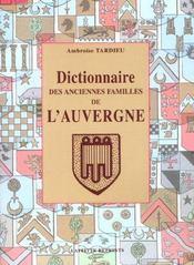 Dictionnaire des anciennes familles de l'Auvergne - Intérieur - Format classique
