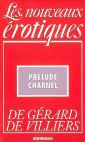 Nouvelles Erotiques T.187 ; Prélude Charnel - Couverture - Format classique