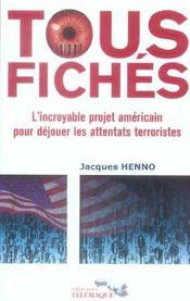 Tous fiches l'incroyable projet americain pour dejouer les attentats terroristes - Intérieur - Format classique