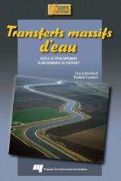Transferts massifs d'eau ; outils de développement ou instruments de pouvoir ? - Couverture - Format classique