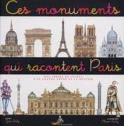 Ces monuments qui racontent paris - Couverture - Format classique