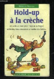Hold-up a la creche - Couverture - Format classique