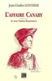 L'Affaire Canaby - La Vraie Therese Desqueyroux - Couverture - Format classique