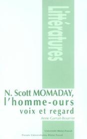 N. Scott Momaday, l'homme-ours ; voix et regard - Couverture - Format classique