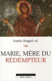 Marie, mère du rédempteur - Couverture - Format classique