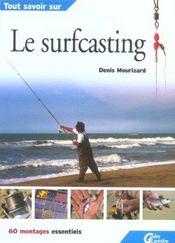 Le surfcasting - Intérieur - Format classique