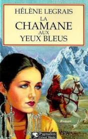 La chamane aux yeux bleus - Couverture - Format classique