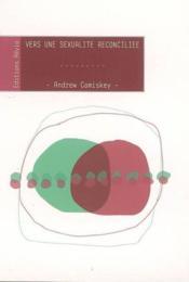 Vers Une Sexualite Reconciliee - Couverture - Format classique