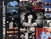 L'IMAGE D'APRES. Le Cinéma dans l'imaginaire de la photographie. Catalogue d'exposition (Paris) - Intérieur - Format classique