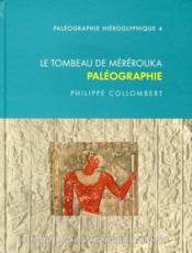 Le tombeau de Mérérouka ; paléographie - Couverture - Format classique