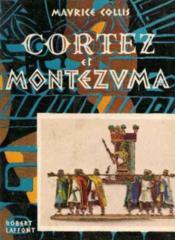 Cortez et montezuma - Couverture - Format classique