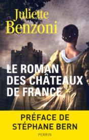 telecharger Le roman des chateaux de France t.1 livre PDF en ligne gratuit