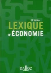 Lexique d'économie (12e édition) - Couverture - Format classique