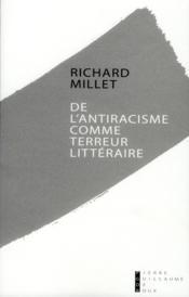 De l'antiracisme comme terreur littéraire - Couverture - Format classique