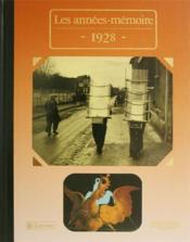 Les années-mémoires 1928 - Couverture - Format classique