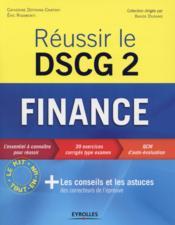 Réussir le DSCG 2 ; finance - Couverture - Format classique