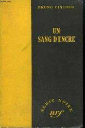 Un Sang D'Encre. ( The Pigskin Bag ). Collection : Serie Noire Sans Jaquette N° 78 - Couverture - Format classique