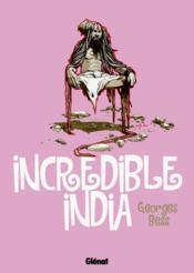 Incredible India ; les promenades d'un rêveur solitaire - Couverture - Format classique