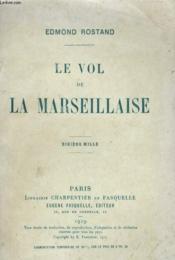 Le Vol De La Marseillaise 10 Eme Mille - Couverture - Format classique