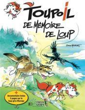 Toupoil t.4 ; de mémoire de loup - Couverture - Format classique