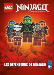 Lego Ninjago - masters of Spinjitzu ; les défenseurs de Ninjago - Couverture - Format classique