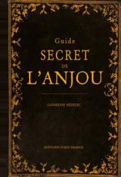 Guide secret de l'Anjou - Couverture - Format classique