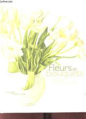 Fleurs & bouquets - Couverture - Format classique