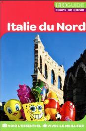 GEOguide coups de coeur ; Italie du nord - Couverture - Format classique