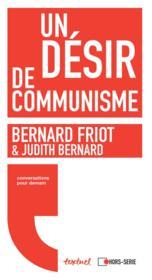 Un désir de communisme ; conversation pour demain - Couverture - Format classique